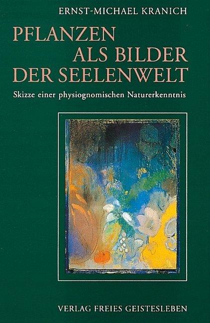 Pflanzen als Bilder der Seelenwelt als Buch