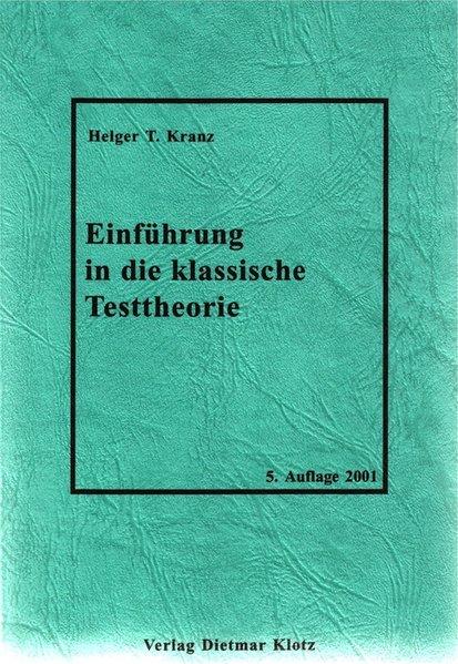Einführung in die klassische Testtheorie als Buch