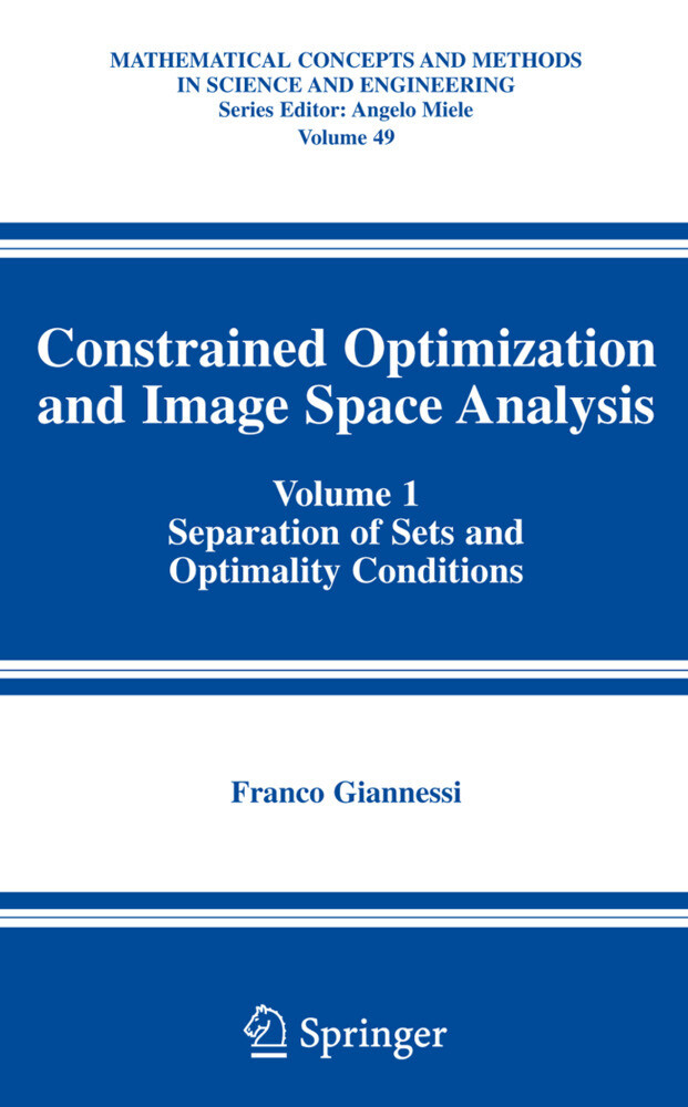Constrained Optimization and Image Space Analys...