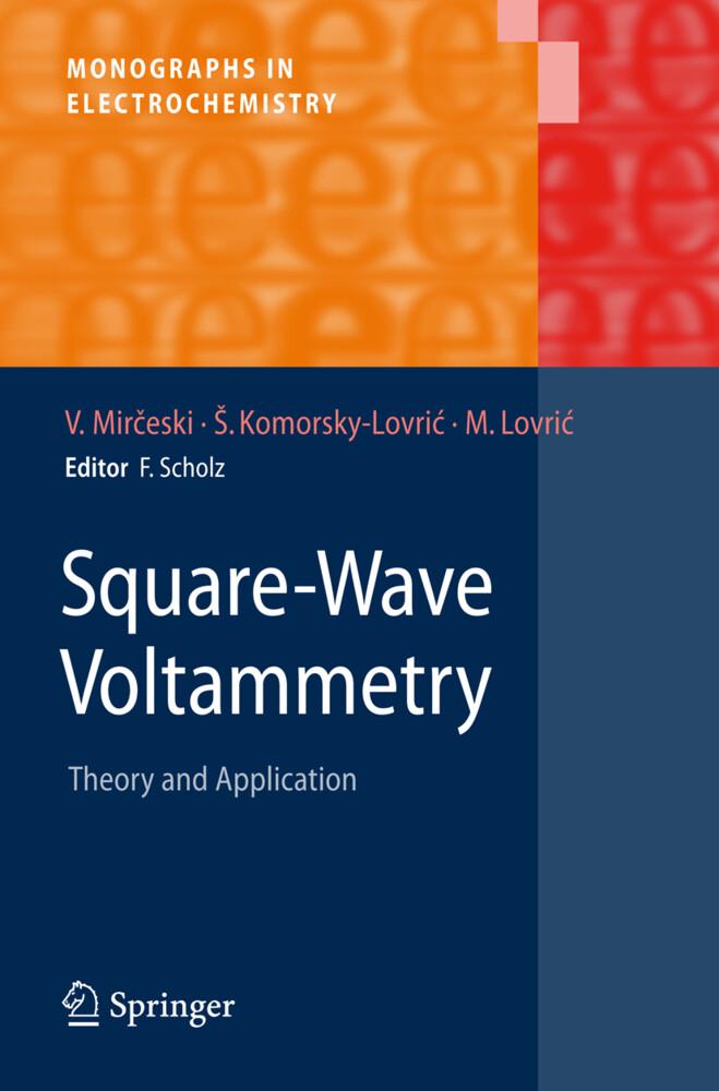Square-Wave Voltammetry als Buch von Sebojka Ko...