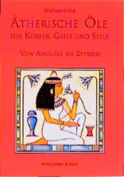 Ätherische Öle für Körper, Geist und Seele als Buch
