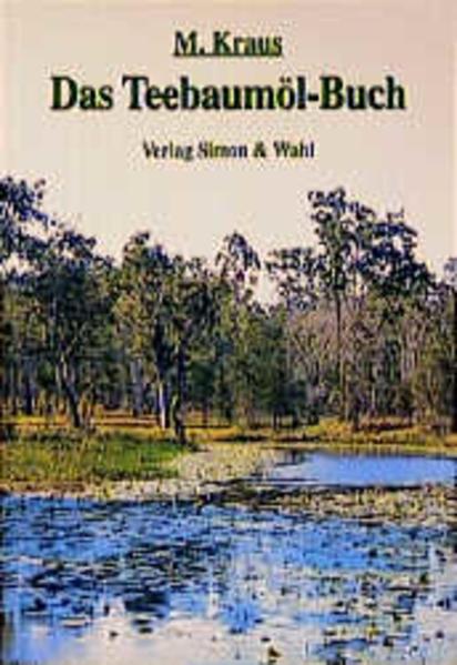 Das Teebaumöl-Buch als Buch
