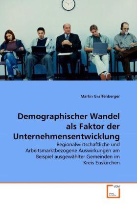 Demographischer Wandel als Faktor der Unternehm...