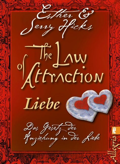 The Law of Attraction - Liebe als Taschenbuch v...