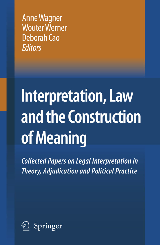 Interpretation, Law and the Construction of Meaning als Buch von