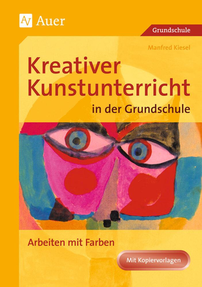 Arbeiten mit Farbe als Buch von Manfred Kiesel