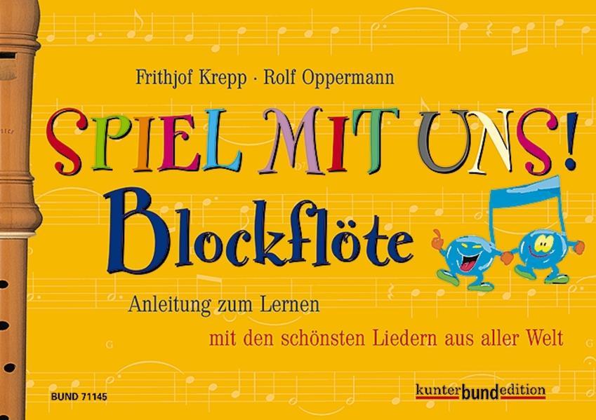 Spiel mit uns! Blockflöte als Buch