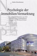 Psychologie der Immobilien-Vermarktung