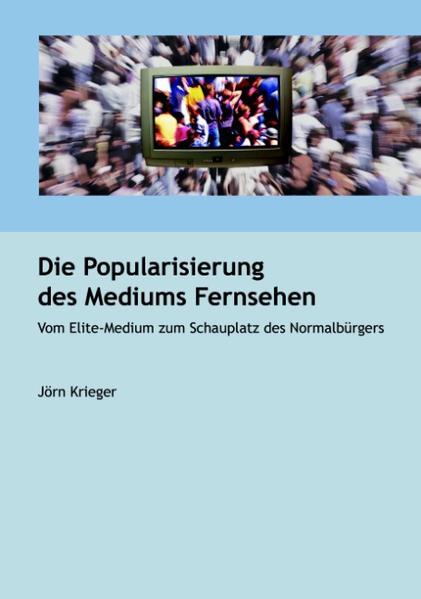 Die Popularisierung des Mediums Fernsehen als Buch