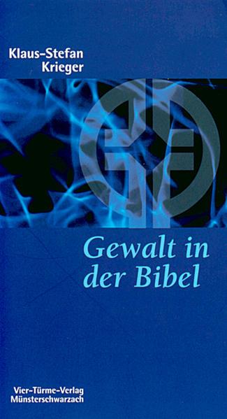 Gewalt in der Bibel als Buch