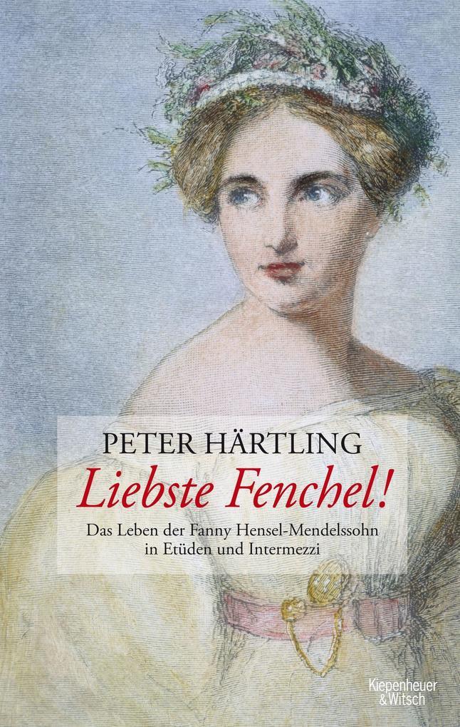 Liebste Fenchel! als Buch