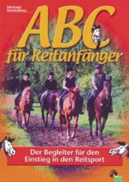 ABC für Reitanfänger als Buch von Michaela Kron...