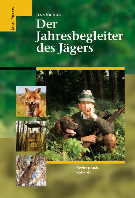 Der Jahresbegleiter des Jägers als Buch