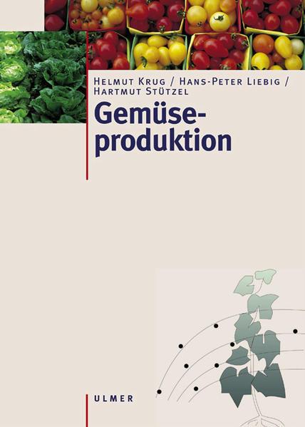 Gemüseproduktion als Buch (gebunden)
