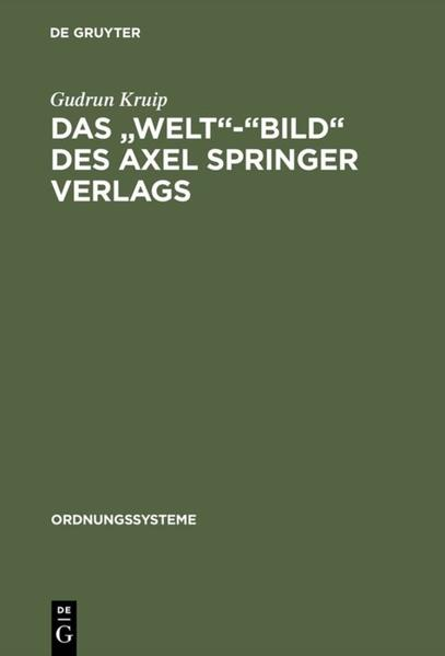 Das Welt-Bild des Axel Springer Verlags als Buch