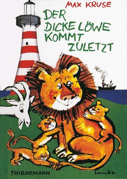 Der dicke Löwe kommt zuletzt als Buch