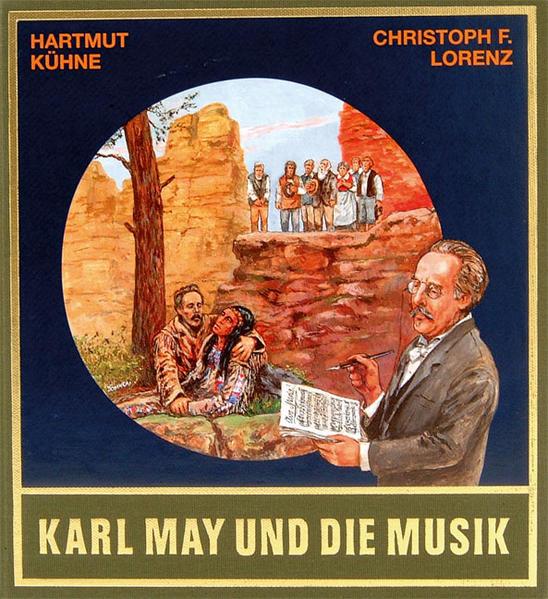Karl May und die Musik. Mit CD als Buch