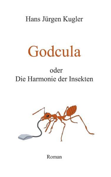 Godcula oder Die Harmonie der Insekten als Buch