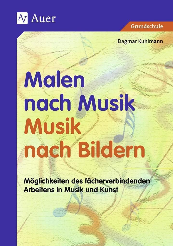 Malen nach Musik, Musik nach Bildern als Buch v...