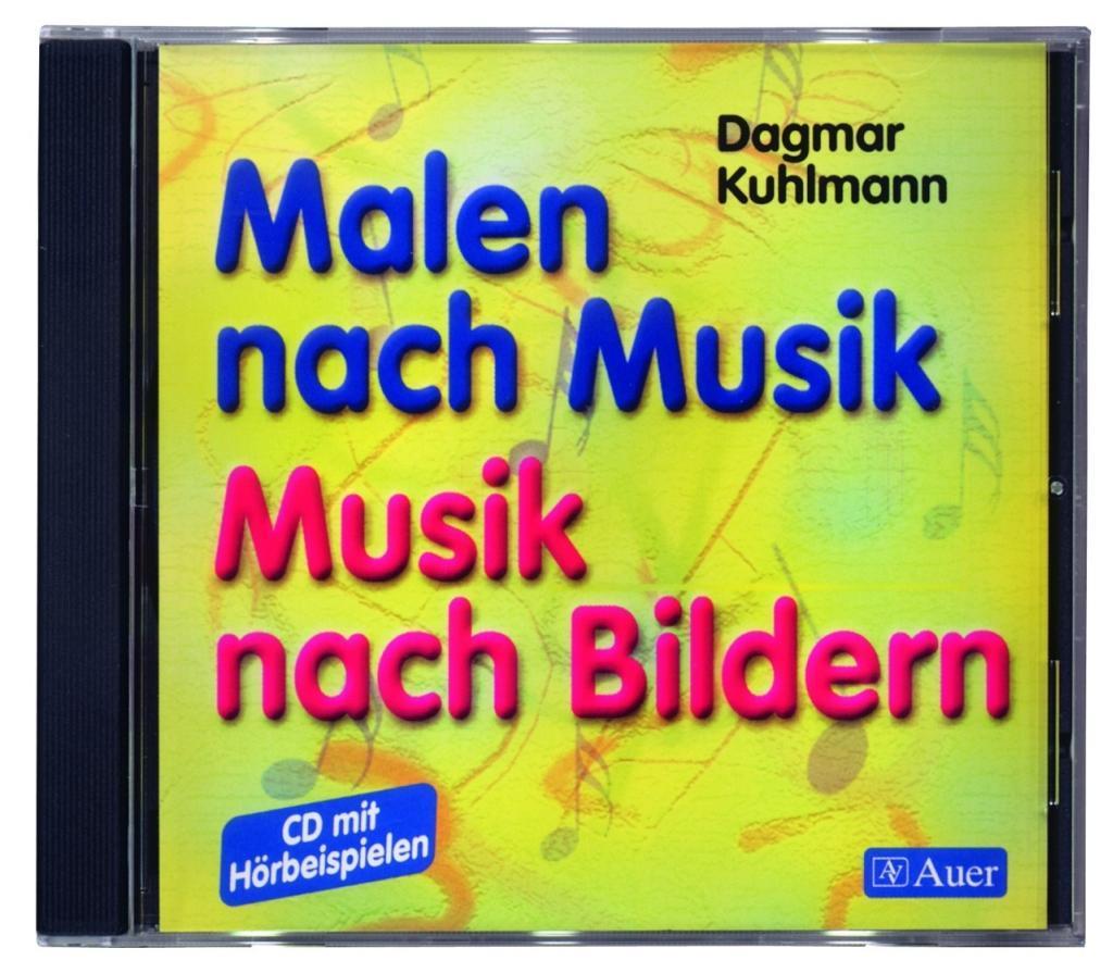 Malen nach Musik, Musik nach Bildern. CD zum Buch als Hörbuch