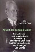 Anwalt des sozialen Grüns Band 1 + 2 als Buch (kartoniert)