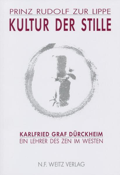 Kultur der Stille. Karlfried Graf Dürckheim als Buch