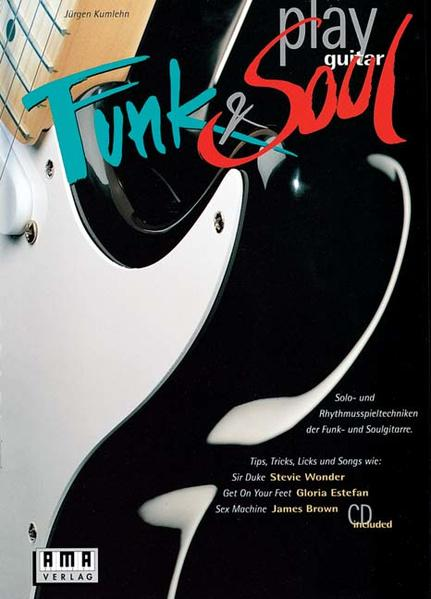 Play Funk und Soul Guitar. Inkl. CD als Buch (kartoniert)