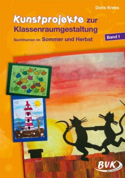 Kunstprojekte zur Klassenraumgestaltung 1 als Buch (geheftet)