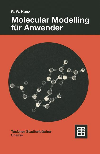 Molecular Modelling für Anwender als Buch