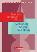 Kursthemen Deutsch. Epochenumbruch 1800: Zwischen Aufklärung und Romantik. Schülerband