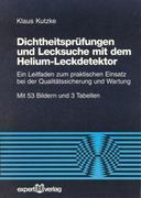Dichtheitsprüfung und Lecksuche mit dem Helium-Leckdetektor