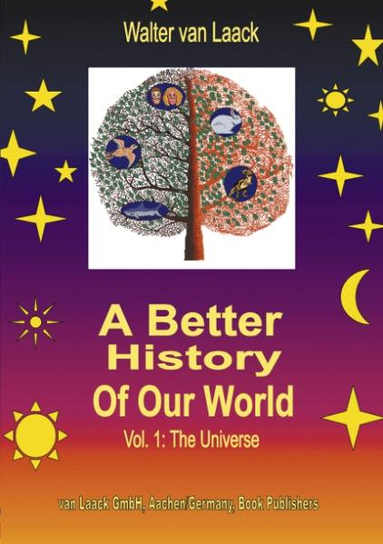 A Better History of our World, Vol.1, the Universe als Buch