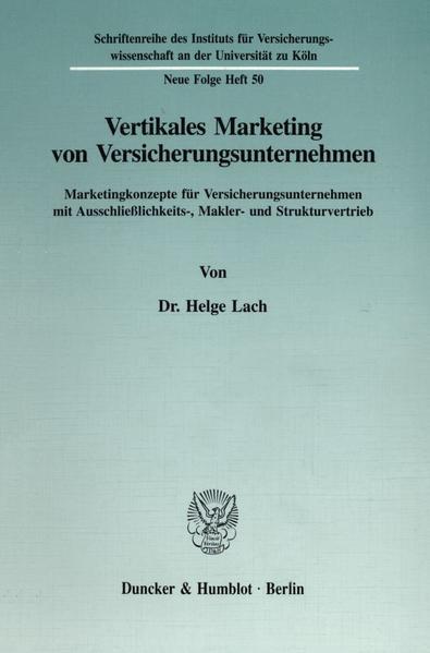 Vertikales Marketing von Versicherungsunternehmen. als Buch (gebunden)