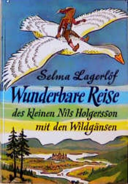Wunderbare Reise des kleinen Nils Holgersson mit den Wildgänsen als Buch