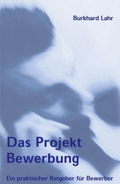 Das Projekt Bewerbung als Buch