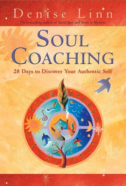 Soul Coaching: 28 Days to Discover Your Authentic Self als Taschenbuch