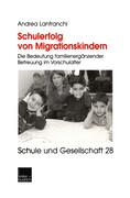 Schulerfolg von Migrationskindern