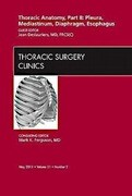 Thoracic Anatomy, Part II, An Issue of Thoracic Surgery Clinics