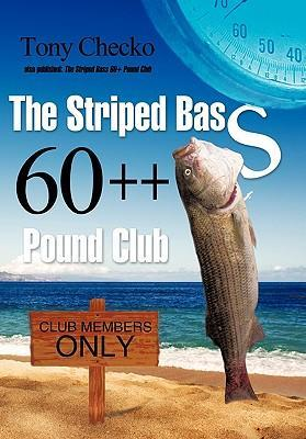 The Striped Bass 60++ Pound Club als Buch (gebunden)