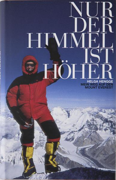Nur der Himmel ist höher als Buch von Helga Hengge