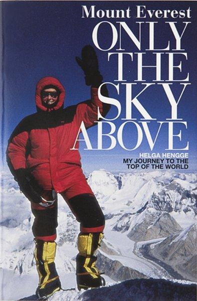 Mount Everest - Only the sky above als Buch von...