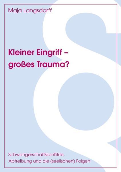 Kleiner Eingriff - großes Trauma? als Buch