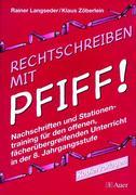 Rechtschreiben mit Pfiff! 8. Jahrgangsstufe. Kopiervorlagen