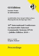 "Proceedings 165 ""10th International Conference on Innovative Internet Community Systems (I2CS) - Jubilee Edition 2010 -"