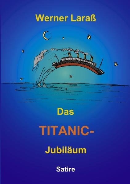 Das Titanic Jubiläum als Buch