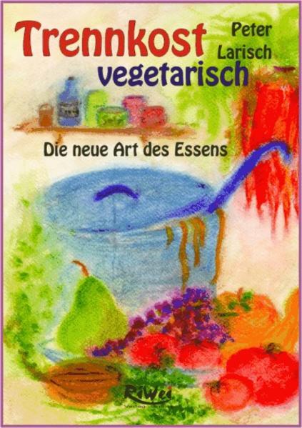 Trennkost vegetarisch als Buch