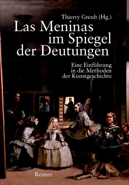 Las Meninas im Spiegel der Deutungen als Buch