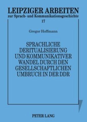 Sprachliche Deritualisierung und kommunikativer...