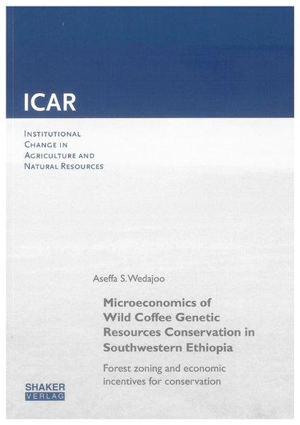 Microeconomics of Wild Coffee Genetic Resources...