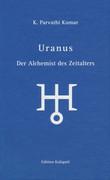 Uranus - Der Alchemist des Zeitalters
